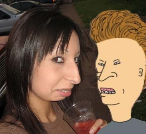 This chick bears a strong resemblance to Butthead. Picture